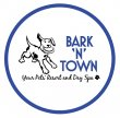 bark-n-town-pet-resort-and-day-spa